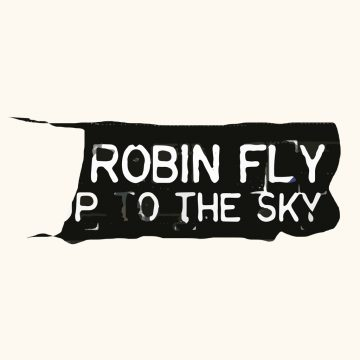 Fly Robin Fly